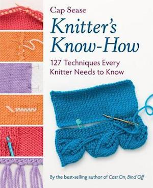 Knitter's Know-How af Cap Sease