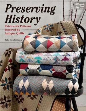 Preserving History af Julie Hendricksen