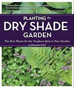 Planting the Dry Shade Garden af Judy White, Graham Rice