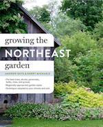 Growing the Northeast Garden af Andrew Keys, Kerry Michaels
