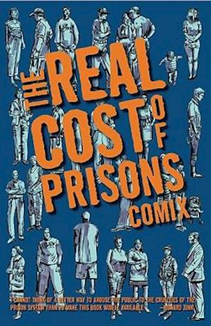 The Real Cost Of Prisons Comix af Ruth Wilson Gilmore, Sabrina Jones
