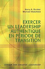 Leading with Authenticity in Times of Transition af Michael Wakefield, Kerry A. Bunker