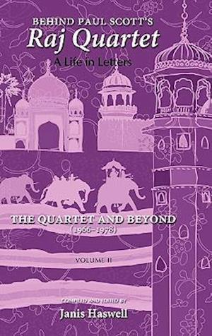 Behind Paul Scott's Raj Quartet af Janis Haswell