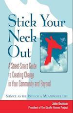 Stick Your Neck Out af John Graham