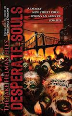 Desperate Souls (Jake Helman Files Series, nr. 2)