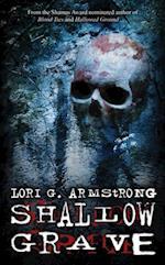 Shallow Grave af Lori G Armstrong