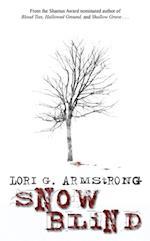 Snow Blind af Lori G Armstrong