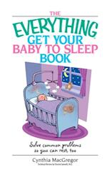 Everything Get Your Baby To Sleep Book af Cynthia Macgregor