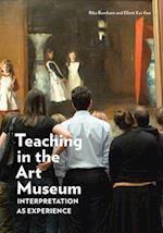 Teaching in the Art Museum af Rika Burnham, Maxine Greene, Elliott Kai Kee