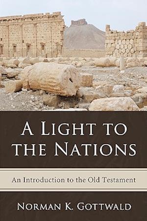 A Light to the Nations af Norman K. Gottwald