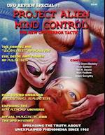 Project Alien Mind Control - UFO Review Special