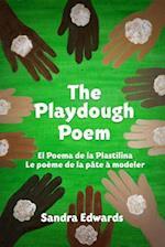 The Playdough Poem / El Poema de la Plastilina / Le poeme de la pate a modeler af Sandra Edwards