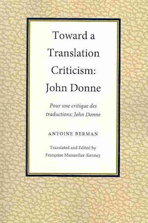 Bog, paperback Toward a Translation Criticism af Antoine Berman