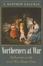 Northerners at War af J. Matthew Gallman