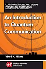 An Introduction to Quantum Communication
