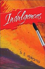 Indulgences af S. E. Williams