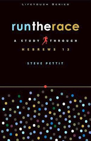 Run the Race af Steve Pettit