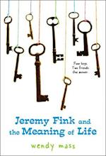 Jeremy Fink and the Meaning of Life af Wendy Mass