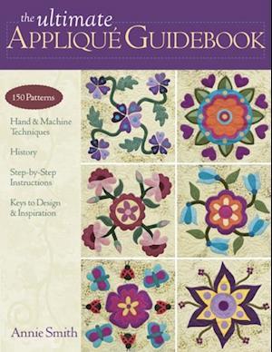Ultimate Applique Guidebook af Annie Smith