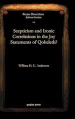 Scepticism and Ironic Correlations in the Joy Statements of Qoheleth? af William Anderson