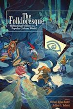 The Folkloresque af Michael Dylan Foster