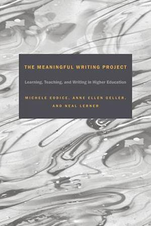The Meaningful Writing Project af Michele Eodice