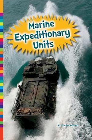 Marine Expeditionary Units af Linda Bozzo
