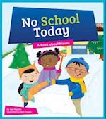 No School Today (Say What Parts of Speech)