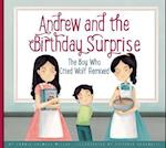 Andrew and the Birthday Surprise (Aesops Fables Remixed)