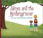 James and the Kindergartener (Aesops Fables Remixed)