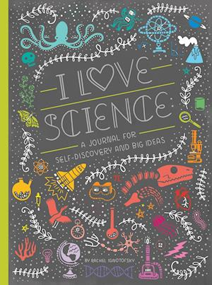 Ukendt format I Love Science af Rachel Ignotofsky