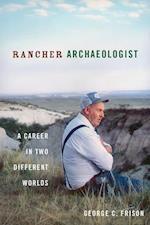 Rancher Archaeologist af George Frison