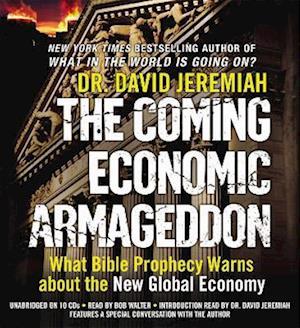 The Coming Economic Armageddon af David Jeremiah