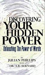 Discovering Your Hidden Power af A. R. Bernard, Julian Phillips