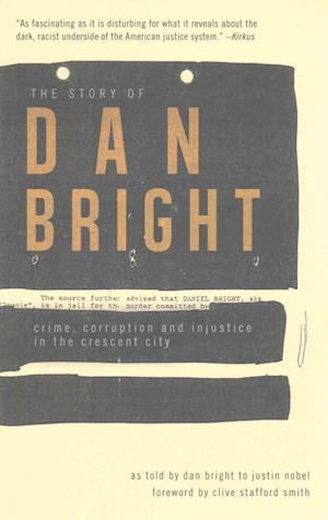 Bog, paperback The Story of Dan Bright af Justin Nobel, Dan Bright
