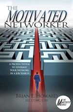 Motivated Networker