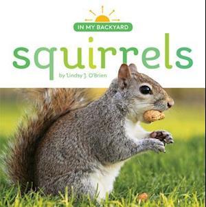 Squirrels af Lindsy J. O'brien