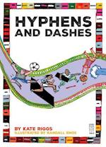 Hyphens and Dashes (Punctuate It)