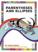 Parentheses and Ellipses (Punctuate It)