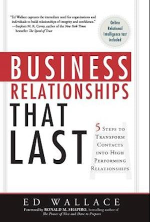 Business Relationships That Last af Ed Wallace