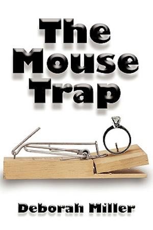 The Mouse Trap af Deborah Miller