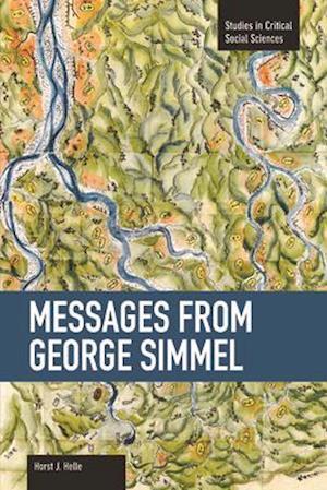 Messages from Georg Simmel af Horst J. Helle