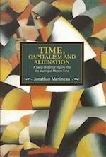 Time, Capitalism, and Alienation (Historical Materalism)