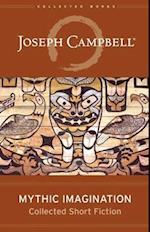 Mythic Imagination af Joseph Campbell