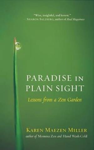 Paradise in Plain Sight af Karen Maezen Miller