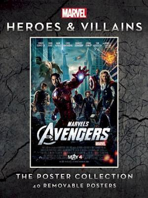 Marvel Heroes & Villains The Poster Collection af Insight Editions