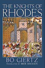The Knights of Rhodes af Bo Giertz