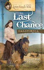 Love Finds You in Last Chance, California af Miralee Ferrell