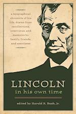 Lincoln in His Own Time af Harold K. Bush