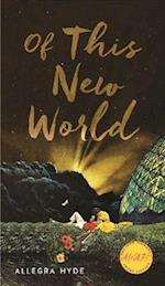 Of This New World (Iowa Short Fiction Award Paperback)